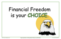 financial freedom is your choice.