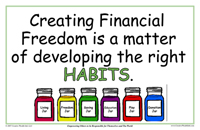 Creating financial free is a matter of developing the right habits.